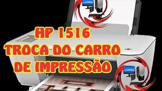 impressora HP 1516 não reconhece cartucho troca da cabeça