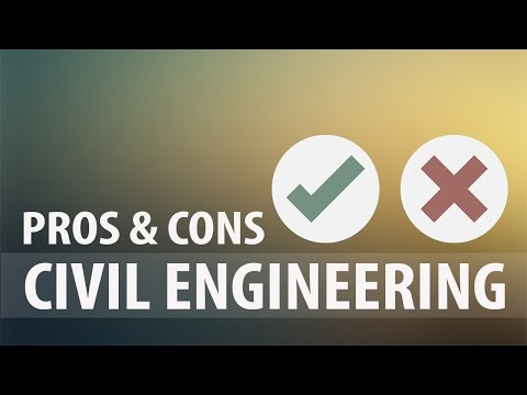 Pros and Cons of being a Civil Engineer | Explore Engineering