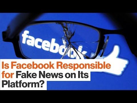 Why Facebook Needs to Take Responsibility for Fake News | Wesley Lowery