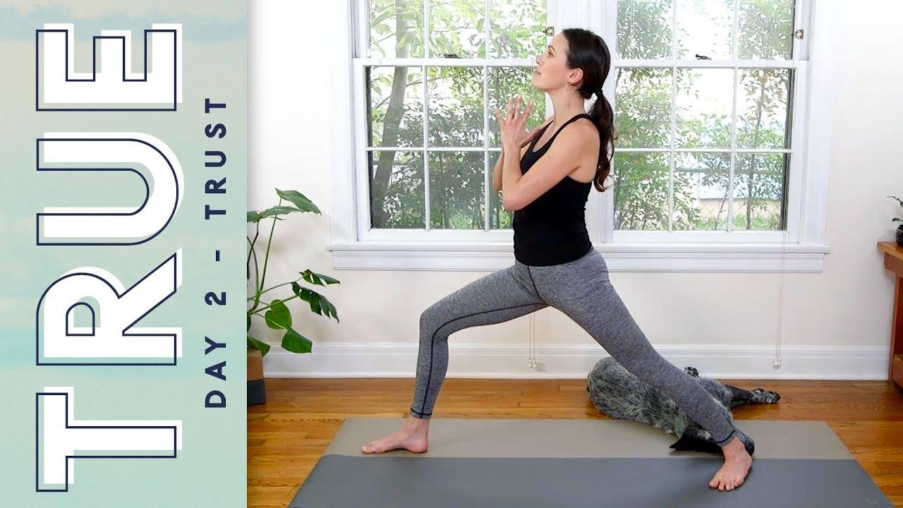 True Day 2 Trust Yoga With Adriene Youtube