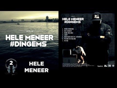 Adje - 'Hele Meneer' | #2 Hele Meneer #Dingems
