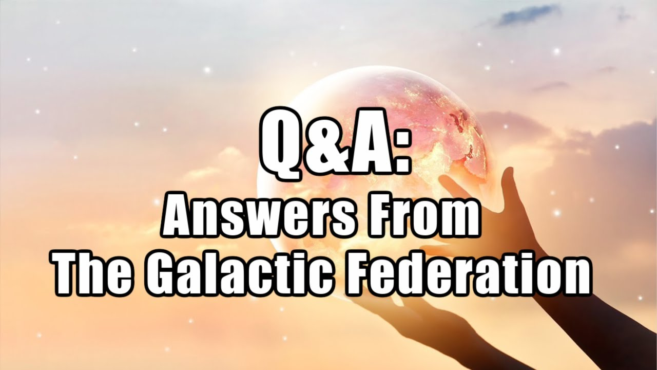 LORIE LADD  |  Q&A |  Answers From The Galactic Federation
