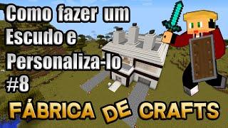 Como fazer um Escudo no Minecraft - Fábrica de Crafts (Craft do Escudo)