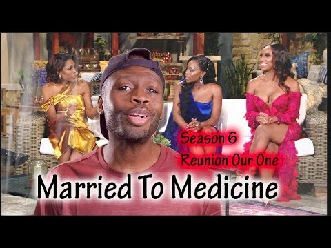 Married To Medicine   Season 6 Ep 16   Reunion Our One