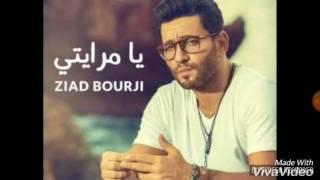 Ziad borji -Ya mrayti-يا مرايتي زياد برجي