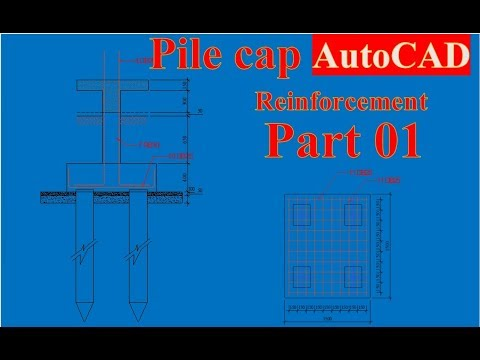 Pile Cap Reinforcement Detailing in AutoCAD Part 01