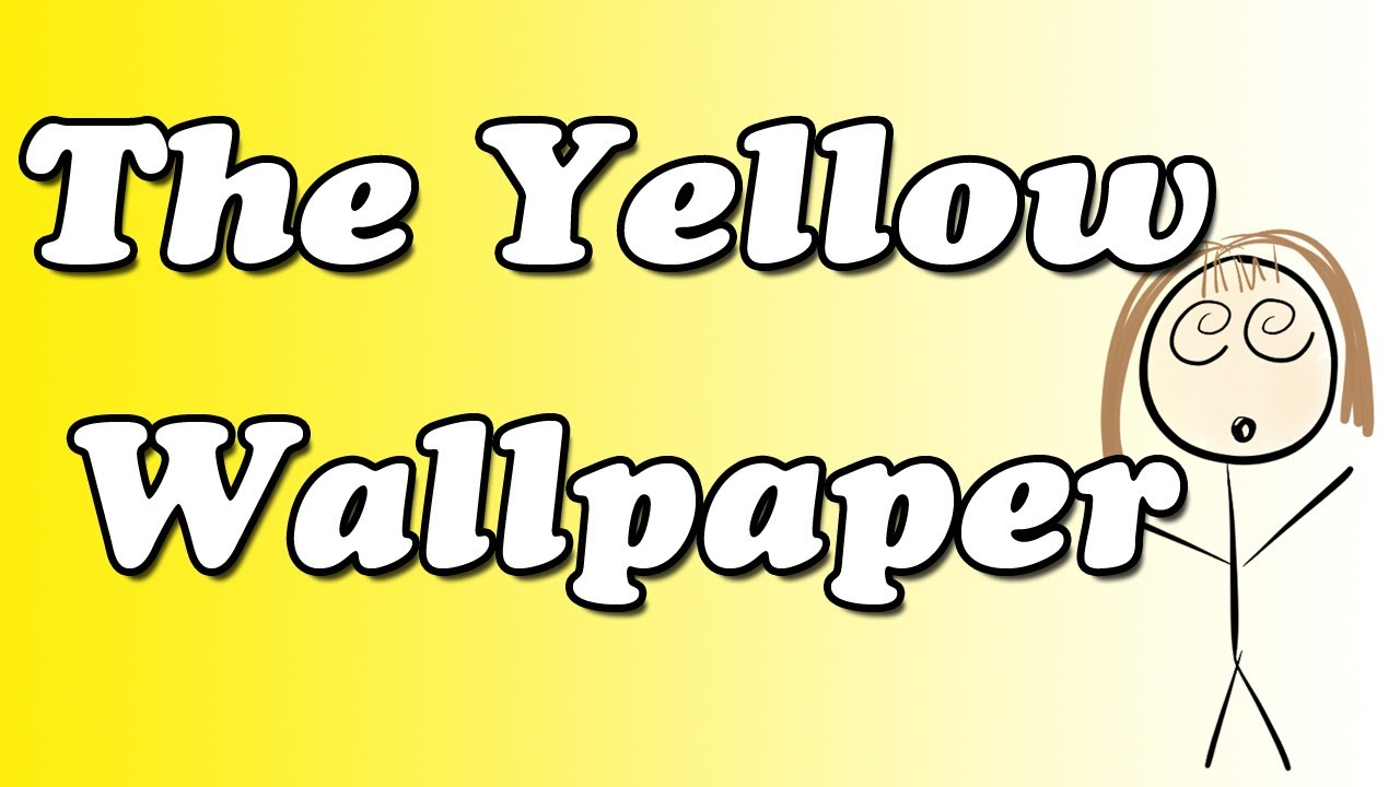 the yellow wallpaper by charlotte perkins gilman summary and review minute book report youtube