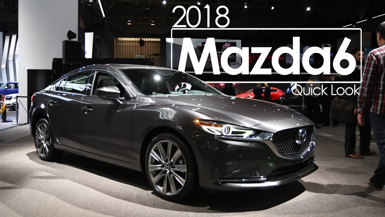 2018 Mazda6 First Look Overview 2018 New York International