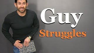 10 Struggles ONLY Guys Will Understand!
