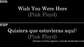 Wish You Were Here (Pink Floyd) — Lyrics/Letra en Español e Inglés