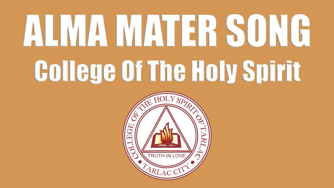Alma Mater Song (Lyrics) - College of the Holy Spirit (CHS)