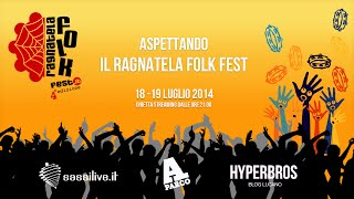 Aspettando il Ragnatela Folk Fest - 18 luglio