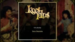 Koes Plus - Dara Manisku
