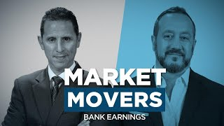 Market Movers: Bank Earnings