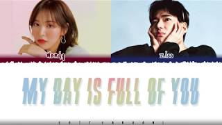 Gambar cover ZICO, WENDY – 'MY DAY IS FULL OF YOU' (The King OST Part 10) Lyrics [Color Coded_Han_Rom_Eng]