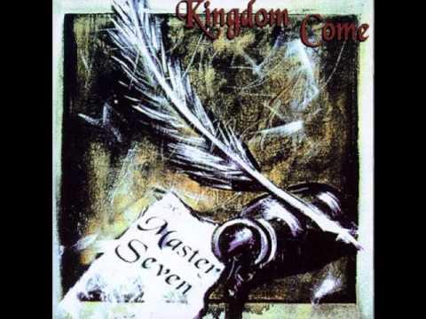 Kingdom Come - Seen Enough