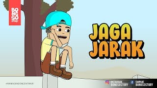 JAGA JARAK | BONGSO STORY | ANIMASI INDONESIA TIMUR