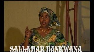 SALLAMAR BAN KWANA WAKA 3 (Hausa Songs / Hausa Films)