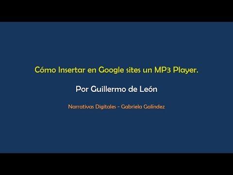 Insertando un MP3 Player en Google Sites