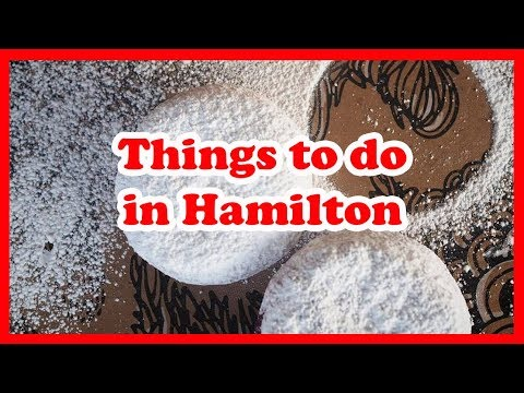 5 Things To Do In Hamilton, Ontario   Canada Travel Guide