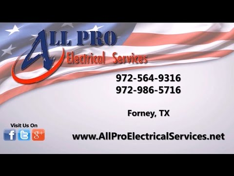 All Pro Electrical Services LLC | Forney TX Electrical Contractors