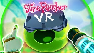 *NEW* PLAYING WITH SLIMES IN VR! - Slime Rancher VR Playground New Update - HTC Vive Pro Gameplay