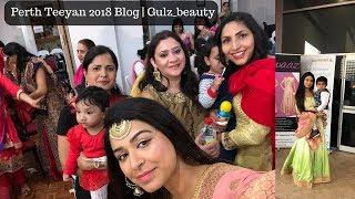Perth Teeyan 2018 | My first Blog| Gulz_beauty