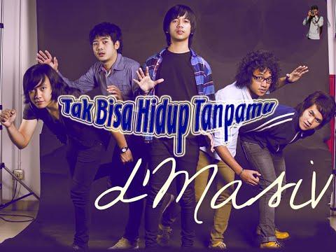 d'Masiv - Tak Bisa Hidup Tanpamu (Original Clip)