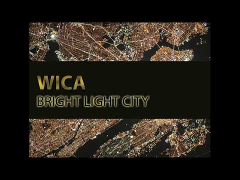 Wica -Bright Light City