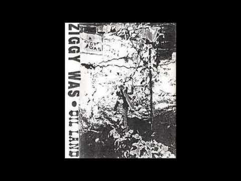 Ziggy Was - Oil Land