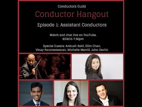 Conductor Hangout: Assistant Conductors