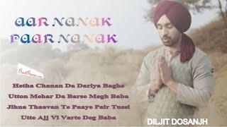 Aar Nanak Paar Nanak | Diljit Dosanjh (full song) With Lyrics