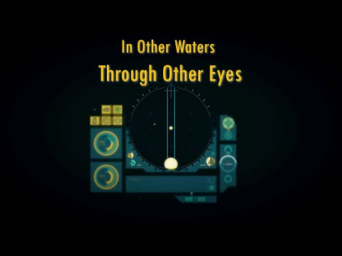 Through Other Eyes | In Other Waters |