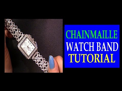 CHAINMAILLE WATCH BAND TUTORIAL | REPLACING WATCH BRACELET USING CHAINMAIL| MODIFIED BYZANTINE