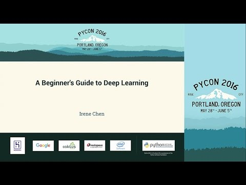 Irene Chen   A Beginner's Guide to Deep Learning   PyCon 2016