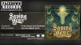 Saving Grace - The King is Coming - Beware The Apostates