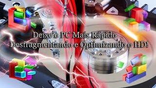 Como Deixar o PC Mais Rápido Desfragmentando e Optimizando o HD (Disco Rígido)!  (Todos os Windows!)