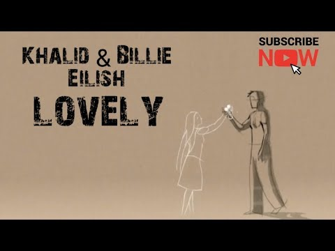Khalid Feat Billie Eilish - Lovely Cover & Lyrics
