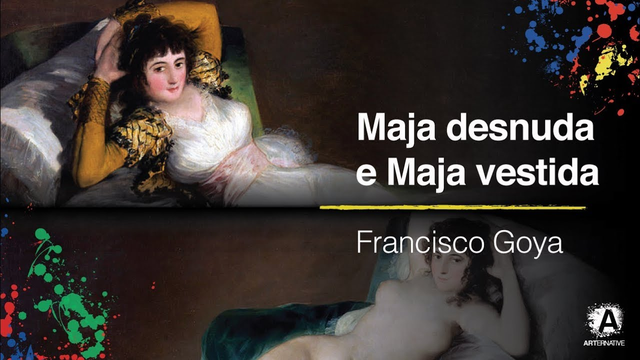 Maja Desnuda E Maja Vestida Francisco Goya