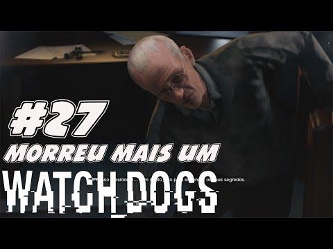 WATCH DOGS #27 O Lucky Quinn também morreu!!!
