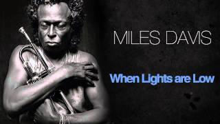 Miles Davis - When Lights Are Low