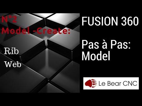 Découvrir Fusion 360 Pas à Pas: Atelier MODEL / Create / Rib et Web