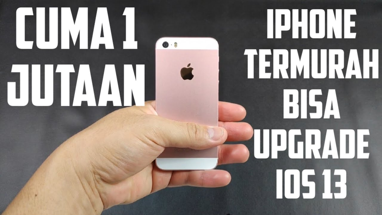 Review Iphone SE Di Tahun 2019 Cuma 1 Jutaan