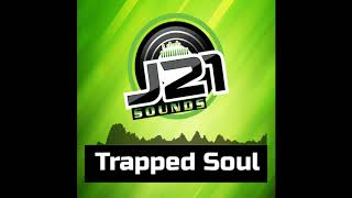 """Free Download   J21 Sounds Type Beat   Hip Hop Instrumentals   """"Trapped Soul"""""""