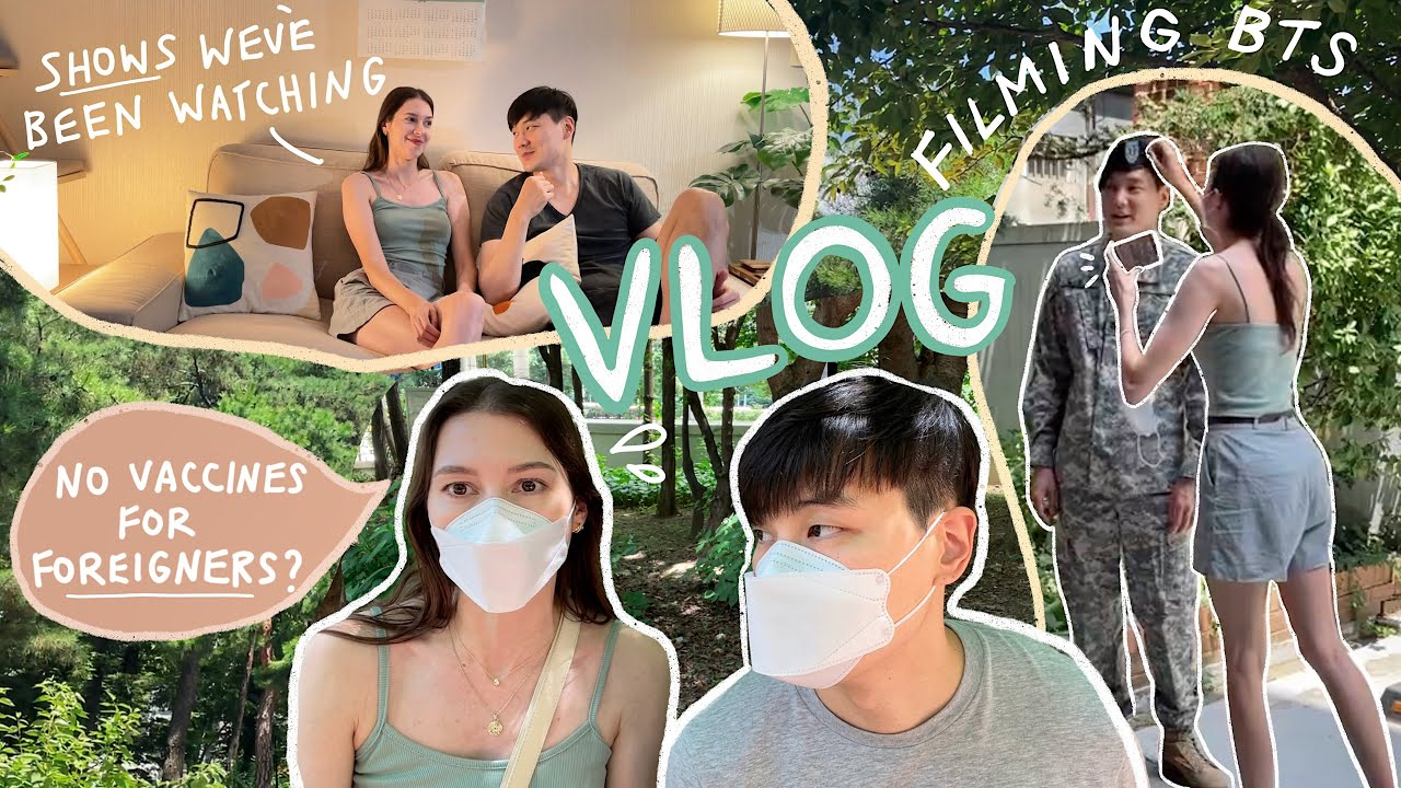Week in Our Life in SEOUL 🇰🇷Filming & BTS Realness 🎬No Vaccines For Foreigners? 💉Korea VLOG