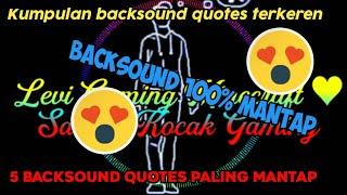Download BACKSOUND QUOTES TERKEREN COCOK BUAT QUOTES PART#1