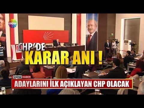 Adaylarını Ilk Açıklayan CHP Olacak