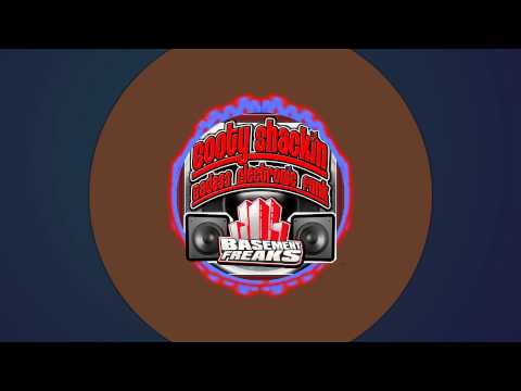 """""""Booty Shackin"""" DJ MIX by Basement Freaks"""