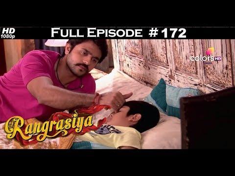 Rangrasiya - Full Episode 172 - With English Subtitles