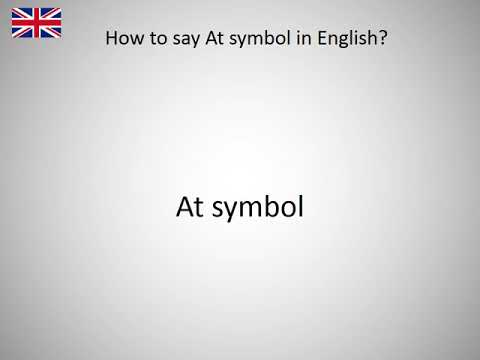 How To Say At Symbol In English Youtube